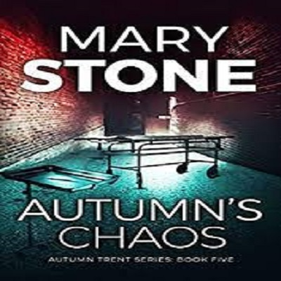 Autumn's Chaos by Mary Stone PDF Download