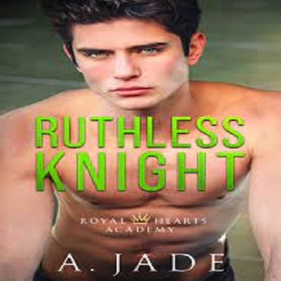 Ruthless Knight by Ashley Jade PDF Download
