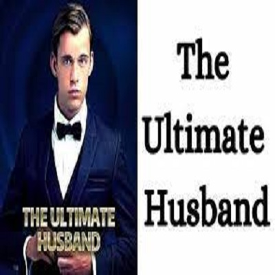 The Ultimate Husband (Chapters: 2553 - 2574) by Skykissing Wolf Free PDF Download