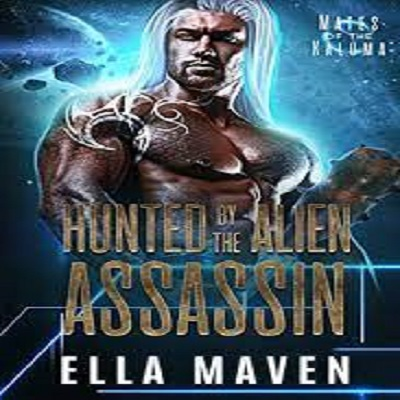 Hunted By The Alien Assassin by Ella Maven PDF Download