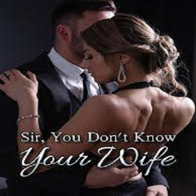 Sir, You Don't Know Your WifePDF Free Download