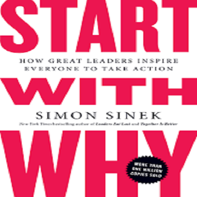 Of Start with Why by Simon Sinek PDF Download