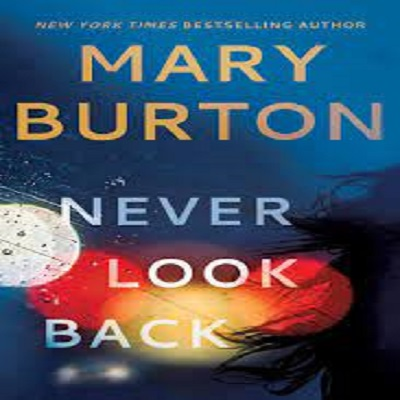 Never Look Back by Mary Burton PDF Download