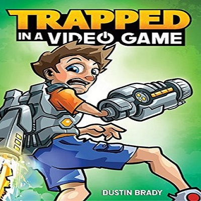 Trapped in a Video Game by Dustin Brady PDF Download