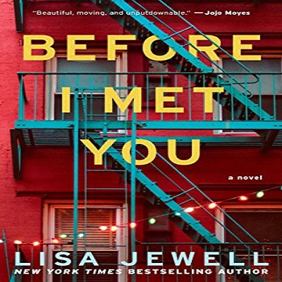 Before I Met You by Lisa Jewell PDF Download