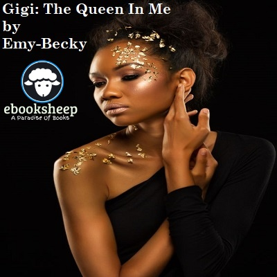 Gigi: The Queen In Me by Emy-Becky PDF Download