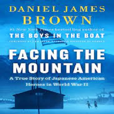 Facing the Mountain by Daniel James Brown PDF Download