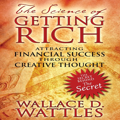 The Science of Getting Rich by Wallace D. Wattles PDF Download