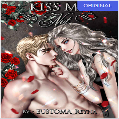 Kiss Me Not by Eustoma_Reyna PDF Free Download