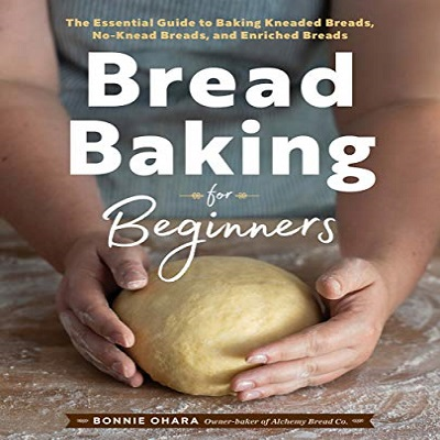Bread Baking for Beginners by Bonnie Ohara PDF Download