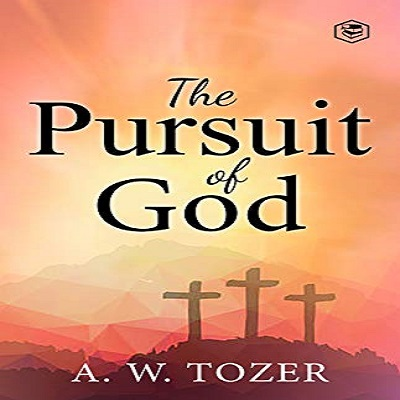 The Pursuit of God by A. W. Tozer PDF Download