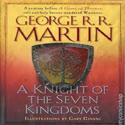 A Knight of the Seven Kingdoms by George RR Martin PDF Free Download